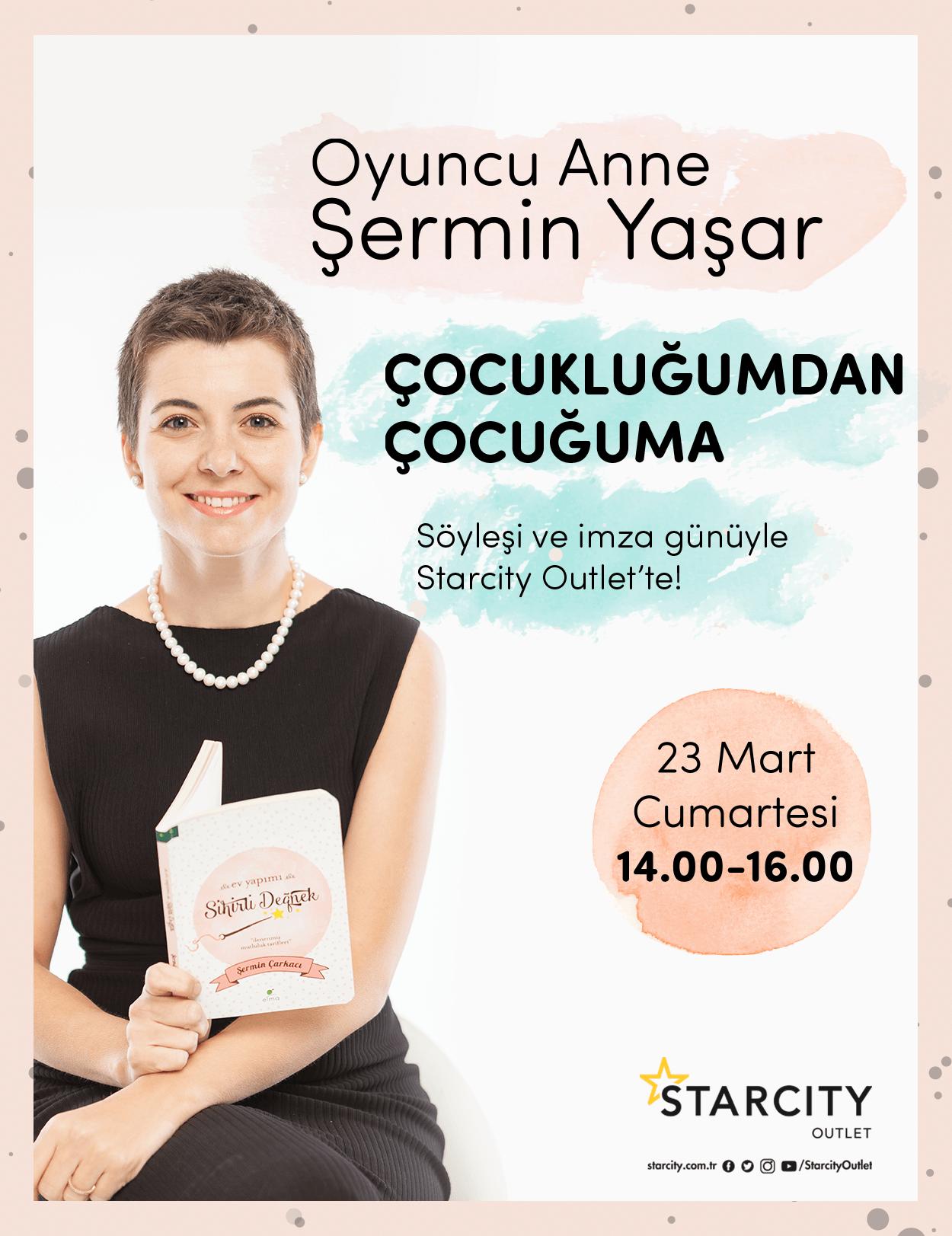 Oyuncu Anne Şermin Yaşar, Starcity Outlet'te