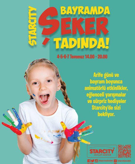 STARCITY BAYRAMDA ŞEKER TADINDA